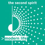 Modern Life – Song Preview – The Second Spirit