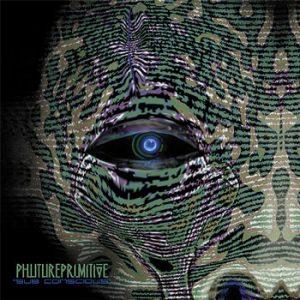 Phutureprimitive - Sub Conscious