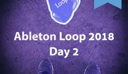 19 Tips Learned at Ableton Loop 2018 Day 2 – Music - Software - Instruments-Feature-Tips-2