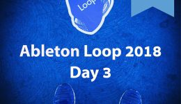 29 Tips Learned at Ableton Loop 2018 Day 3 – Music - Software - Instruments-Feature-Tips-2