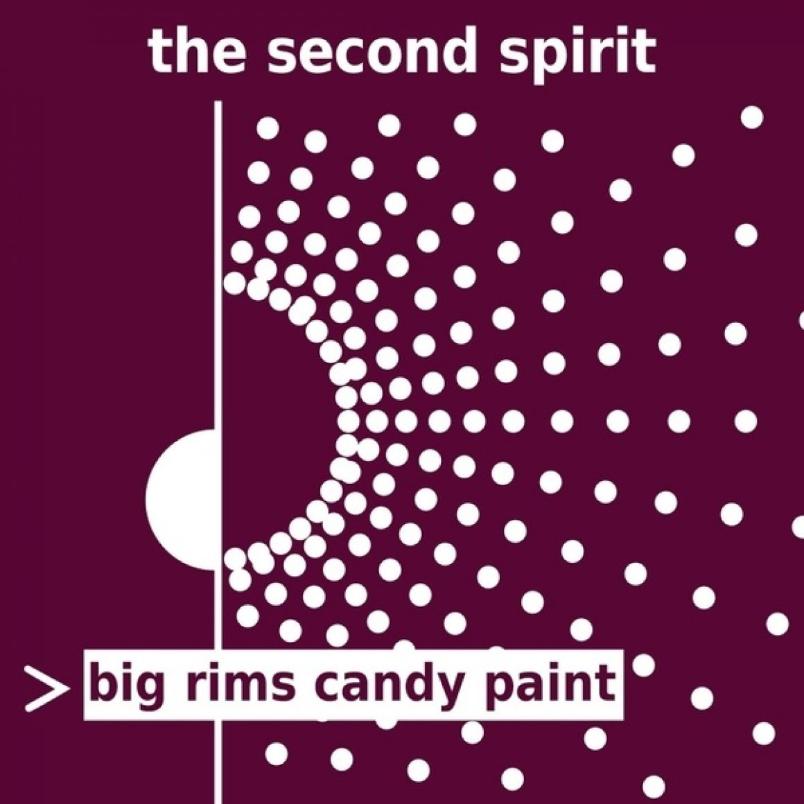 Big Rims Candy Paint - The Second Spirit - Cover Art