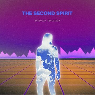 The Second Spirit - Strictly Invisible - EP